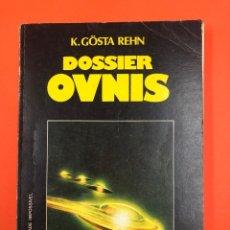 Libros de segunda mano: DOSSIER OVNIS - K. GÖSTA REHN - LITEXA PORTUGAL - MARTINEZ ROCA 1978. Lote 173927175