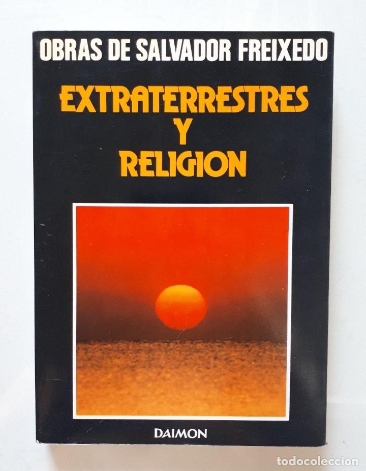 SALVADOR FREIXEDO / EXTRATERRESTRES Y RELIGIÓN / DAIMON 1980 (Libros de Segunda Mano - Parapsicología y Esoterismo - Ufología)