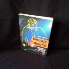Libros de segunda mano: WILLIAM STIEBING - ASTRONAUTAS DE LA ANTIGUEDAD, LA VERDAD DE LOS OVNIS QUE NOS VISITARON - TIKAL. Lote 174176782