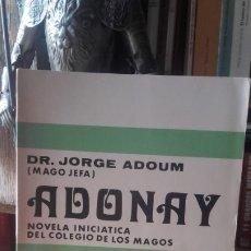 Libros de segunda mano: ADOUM (MAGO JEFA): ADONAY. NOVELA INICIATICA DEL COLEGIO DE LOS MAGOS, (KIER, 1977).. Lote 174255507
