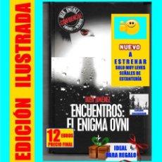 Libros de segunda mano: ENCUENTROS - EL ENIGMA OVNI - (HISTORIA EN ESPAÑA ) - IKER JIMÉNEZ - EDAF - NUEVO - 12 EUROS. Lote 175225625