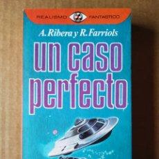 Libros de segunda mano: REALISMO FANTÁSTICO N°20: UN CASO PERFECTO, POR ANTONIO RIBERA Y RAFAEL FARRIOLS (PLAZA & JANÉS). Lote 175832659