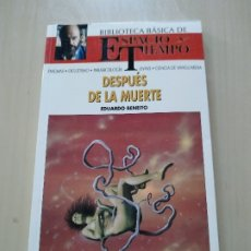 Libros de segunda mano: DESPUÉS DE LA MUERTE - EDUARDO BENEITO. BIBLIOTECA BÁSICA DE ESPACIO Y TIEMPO. Lote 175943510