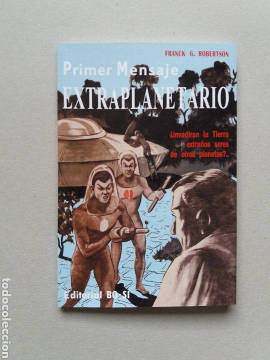 PRIMER MENSAJE EXTRAPLANETARIO FRANK G. ROBERTSON 1956 UFOLOGIA ULTRA RARO (Libros de Segunda Mano - Parapsicología y Esoterismo - Ufología)