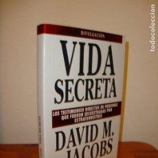 Libros de segunda mano: VIDA SECRETA - DAVID M. JACOBS - EDICIONES B, MUY BUEN ESTADO. Lote 176451912