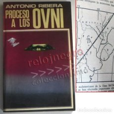 Libros de segunda mano: PROCESO A LOS OVNI - LIBRO ANTONIO RIBERA - OVNIS UFOLOGÍA EXTRATERRESTRES MISTERIO PLATILLOS DOPESA. Lote 176646883