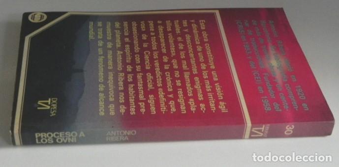 Libros de segunda mano: PROCESO A LOS OVNI - LIBRO ANTONIO RIBERA - OVNIS UFOLOGÍA EXTRATERRESTRES MISTERIO PLATILLOS DOPESA - Foto 8 - 176646883
