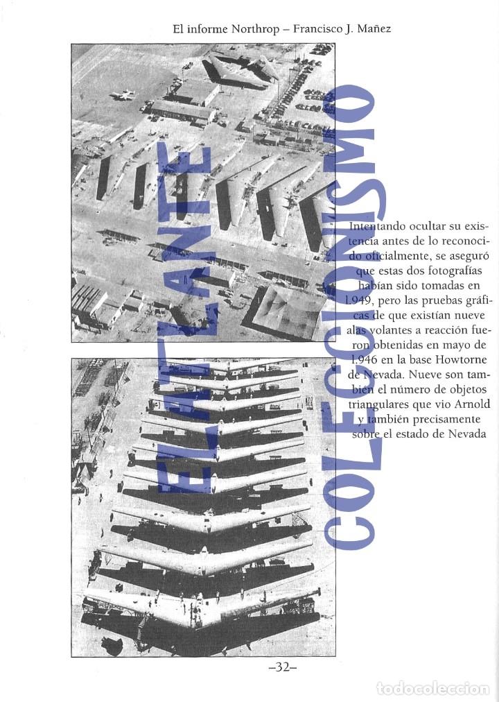 Libros de segunda mano: EL INFORME NORTHROP AERONAVES TERRESTRES TOMADAS POR EXTRATERRESTRES UFOS OVNIS UFOLOGÍA - 30 € - Foto 10 - 206184602