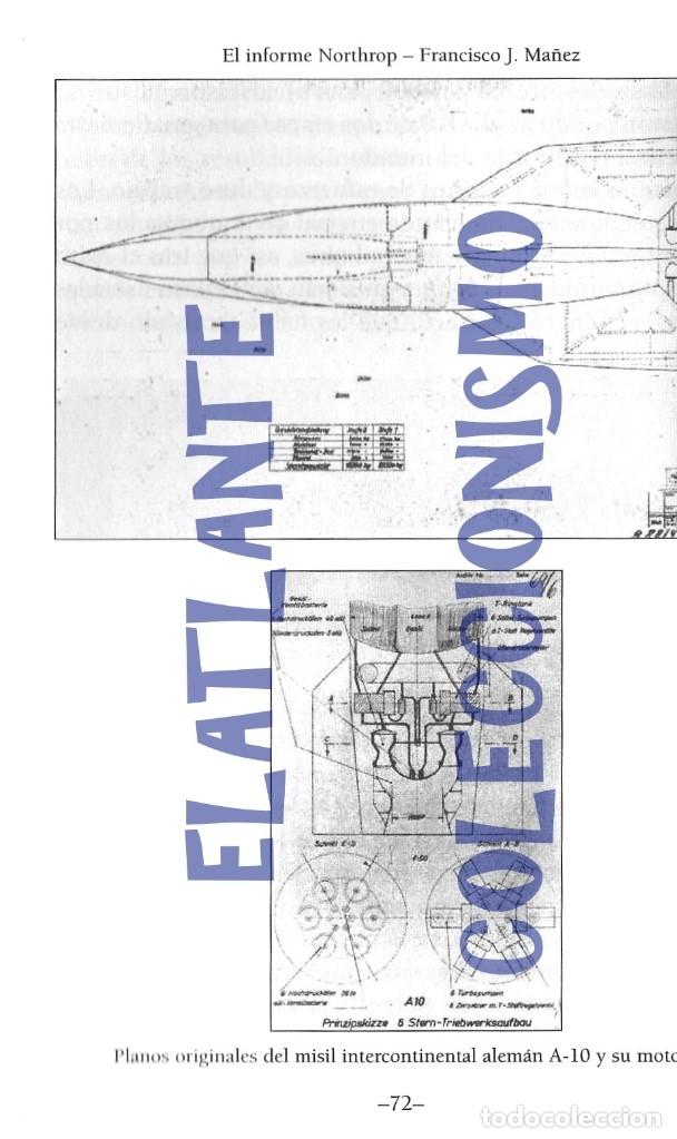 Libros de segunda mano: EL INFORME NORTHROP AERONAVES TERRESTRES TOMADAS POR EXTRATERRESTRES UFOS OVNIS UFOLOGÍA - 30 € - Foto 12 - 206184602