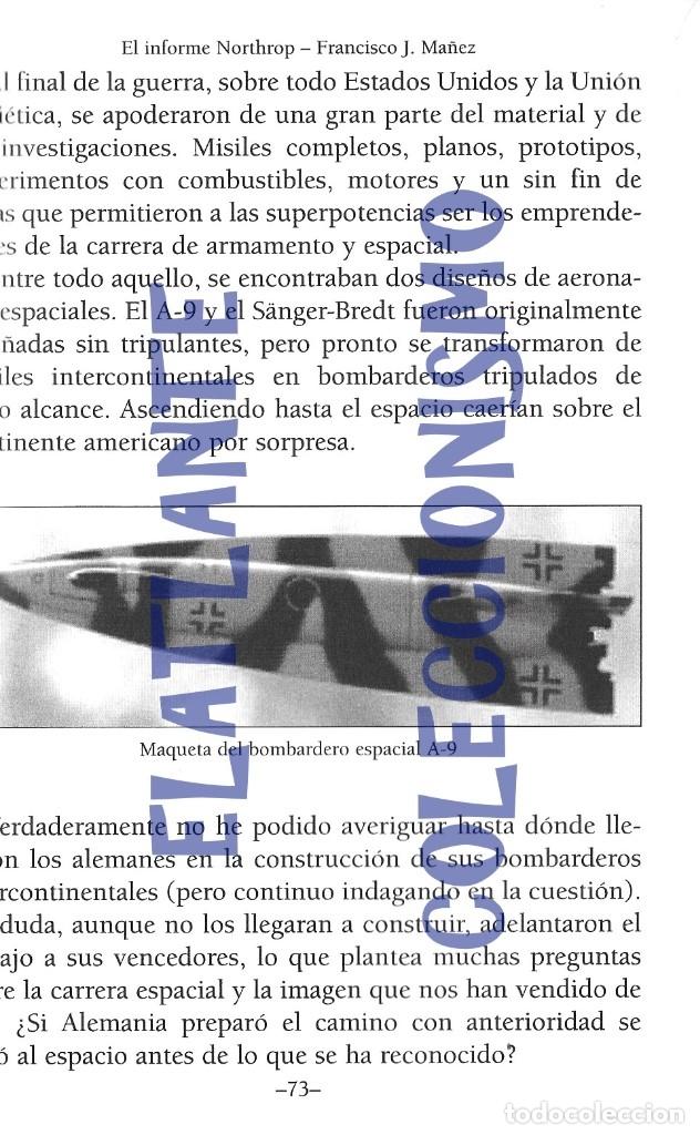 Libros de segunda mano: EL INFORME NORTHROP AERONAVES TERRESTRES TOMADAS POR EXTRATERRESTRES UFOS OVNIS UFOLOGÍA - 30 € - Foto 13 - 206184602