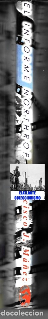 Libros de segunda mano: EL INFORME NORTHROP AERONAVES TERRESTRES TOMADAS POR EXTRATERRESTRES UFOS OVNIS UFOLOGÍA - 30 € - Foto 24 - 206184602