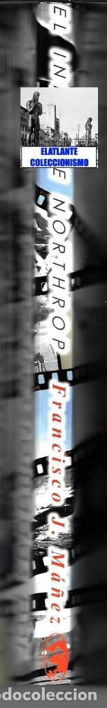 Libros de segunda mano: EL INFORME NORTHROP AERONAVES TERRESTRES TOMADAS POR EXTRATERRESTRES UFOS OVNIS UFOLOGÍA - 30 € - Foto 25 - 206184602