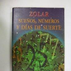Libros de segunda mano: SUEÑOS, NÚMEROS Y DÍAS DE SUERTE. ZOLAR. ALAMAH. COLECCIÓN INSPIRACIONAL.. Lote 177392587