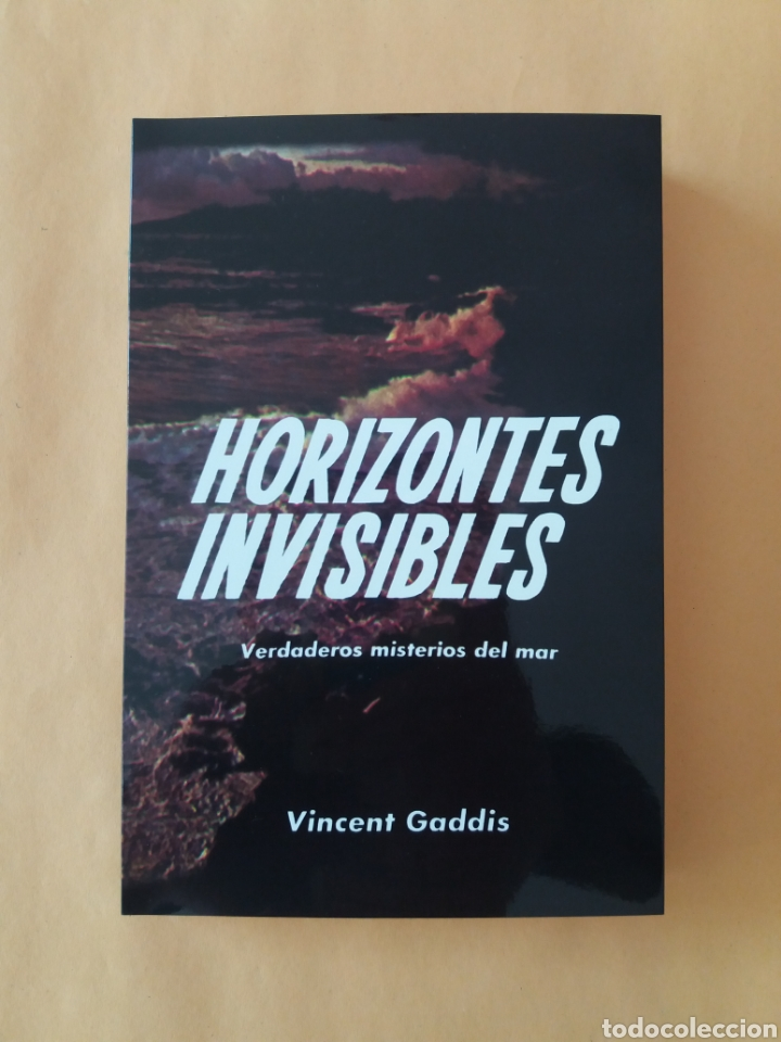 Libros de segunda mano: HORIZONTES INVISIBLES VINCENT GADDIS 1966 UFOLOGIA MISTERIOS ULTRARARO HIPERINTERESANTE - Foto 2 - 177808270
