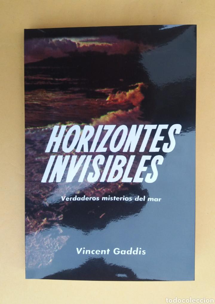 HORIZONTES INVISIBLES VINCENT GADDIS 1966 UFOLOGIA MISTERIOS ULTRARARO HIPERINTERESANTE (Libros de Segunda Mano - Parapsicología y Esoterismo - Ufología)