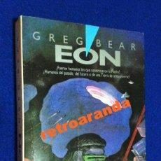 Libros de segunda mano: EÓN ( BEAR, GREG ) - ULTRAMAR 1988.. Lote 177846548
