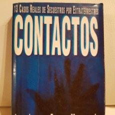 Libros de segunda mano: CONTACTOS, 13 CASOS REALES DE SECUESTROS POR EXTRATERRESTRES - JOHN E. MACK - EJEMPLAR ÚNICO - INENC. Lote 177968239