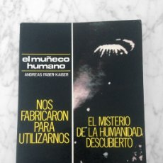 Libros de segunda mano: EL MUÑECO HUMANO - ANDREAS FABER-KAISER - KAYEDA EDICIONES - 1989. Lote 178087123