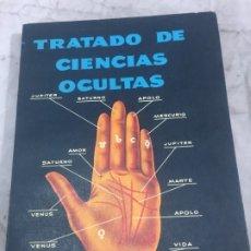 Libros de segunda mano: TRATADO DE CIENCIAS OCULTAS. WILLIAMS SCOTT QUIROMANCIA MÉXICO SIN FECHA AÑOS 60 BUEN ESTADO. Lote 178311641