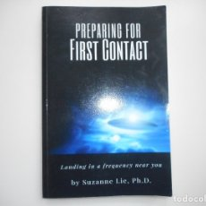 Libros de segunda mano: SUZANNE LIE PREPARING FOR FIRST CONTACT ( INGLÉS) Y96367. Lote 178567175