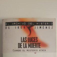 Libros de segunda mano: LAS LUCES DE LA MUERTE (CUANDO EL MISTERIO ATACA) - PABLO VILLARRUBIA MAUSO. Lote 178799283