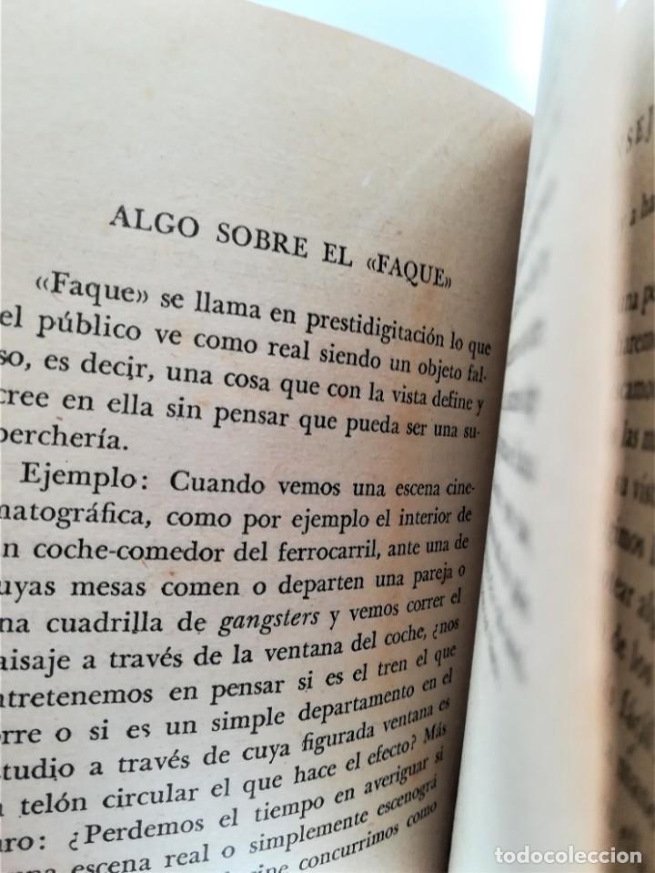 Libros de segunda mano: LIBRO, PRESTIDIGITACION,AÑO 1955, MAGIA Y MAGOS,TRUCOS Y COMO HACERLOS,DESCATALOGADO,ILUSIONISMO - Foto 7 - 178960647