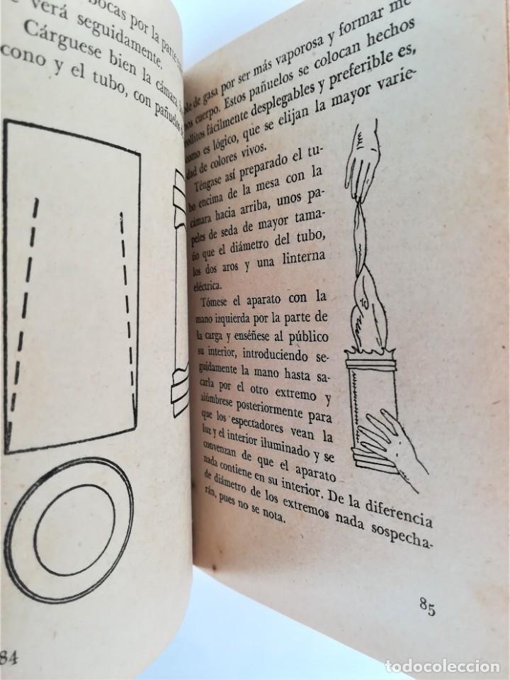 Libros de segunda mano: LIBRO, PRESTIDIGITACION,AÑO 1955, MAGIA Y MAGOS,TRUCOS Y COMO HACERLOS,DESCATALOGADO,ILUSIONISMO - Foto 9 - 178960647