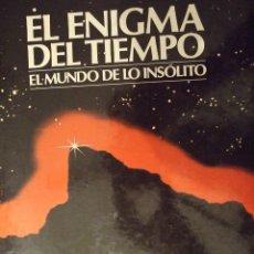 Libros de segunda mano: EL ENIGMA DEL TIEMPO , EL MUNDO DE LO INSOLITO - DEBATE CIRCULO DE LECTORES 1987 COLOR 100 PAG. Lote 179199136