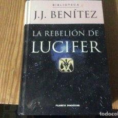 Libros de segunda mano: LA REBELION DE LUCIFER -- BIBLIOTECA J. J. BENITEZ -- PLANETA - 2000 -. Lote 179556051