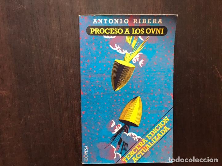 PROCESO A LOS OVNI.. ANTONIO RIBERA. (Libros de Segunda Mano - Parapsicología y Esoterismo - Ufología)