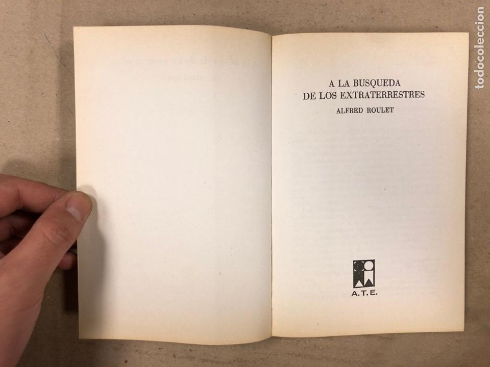 Libros de segunda mano: A LA BÚSQUEDA DE LOS EXTRATERRESTRES. ALFRED ROULET. EDITA: A.T.E. EN 1977. 190 PÁGINAS. - Foto 2 - 180422661