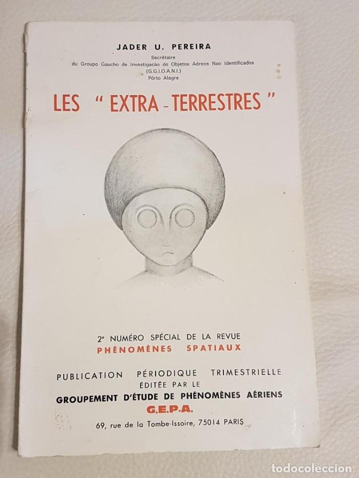 LES EXTRA-TERRESTRES/JADER U. PEREIRA/NÚMERO ESPECIAL DE LA REVISTA FRANCESA PHÉNOMÈNES SPATIAUX (Libros de Segunda Mano - Parapsicología y Esoterismo - Ufología)