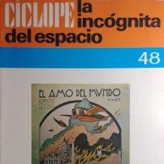 Libros de segunda mano: CÍCLOPE, LA INCÓGNITA DEL ESPACIO, Nº 48. BARCELONA : CÍCLOPE, D.L. 1969. . Lote 180508350