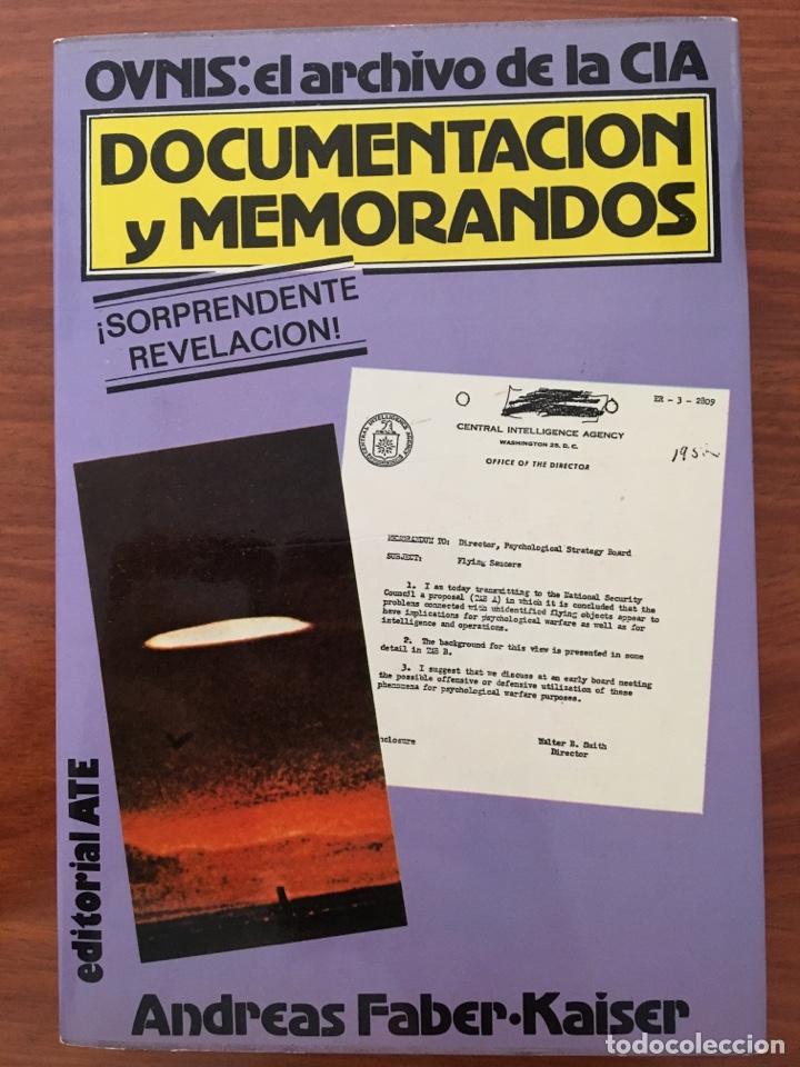 DOCUMENTACIÓN Y MEMORANDOS. OVNIS: EL ARCHIVO DE LA CIA (Libros de Segunda Mano - Parapsicología y Esoterismo - Ufología)
