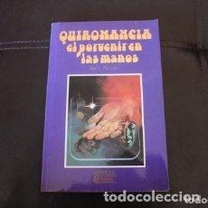 Libros de segunda mano: QUIROMANCIA EL PORVENIR EN LAS MANOS. Lote 181140261