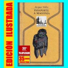 Libros de segunda mano: PASAPORTE A MAGONIA - JACQUES VALLÉE - PLAZA & JANES - OVNI - OVNIS - UFOLOGÍA - 35 EUROS FINAL. Lote 176868944