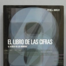 Libros de segunda mano: EL LIBRO DE LAS CIFRAS. EL SECRETO DE LOS NÚMEROS. BENTLEY. Lote 181605842