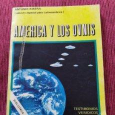 Libros de segunda mano: 1977. AMÉRICA Y LOS OVNIS. ANTONIO RIBERA.. Lote 182387402