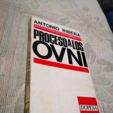 Libros de segunda mano: ANTONIO RIVERA - PROCESO A LOS OVNI - DOPESA -UFOLOGÍA -ENVIO CERTIFICADO 6,99. Lote 182480283