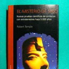 Libros de segunda mano: EL MISTERIO DE SIRIO-PRUEBAS CIENTIFICAS CONTACTOS CON EXTRATERRESTRES-ROBERT TEMPLE-1998-1ª EDICION. Lote 182847942