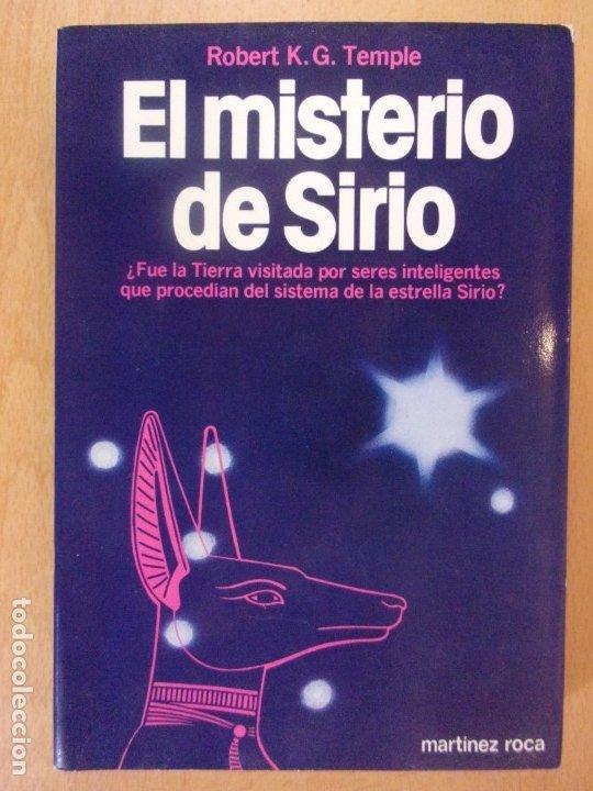 EL MISTERIO DE SIRIO / ROBERT K.G. TEMPLE / MARTINEZ ROCA. 1982 (Libros de Segunda Mano - Parapsicología y Esoterismo - Ufología)
