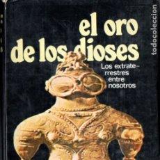 Libros de segunda mano: VON DÄNIKEN : EL ORO DE LOS DIOSES (MARTINEZ ROCA, 1974) TAPA DURA. Lote 182984810