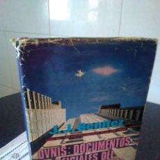 Libros de segunda mano: 32-OVNIS, DOCUMENTOS OFICIALES DEL GOBIERNO ESPAÑOL, J.J. BENITEZ, 1978. Lote 183208170