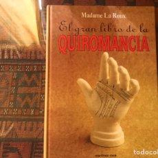 Libros de segunda mano: EL GRAN LIBRO DE LA QUIROMANCIA. MADAME LA ROUX. . MARTÍNEZ ROCA. COMO NUEVO. Lote 193943668