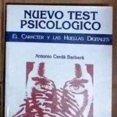 Libros de segunda mano: NUEVO TEST PSICOLOGICO EL CARACTER Y LAS HUELLAS DIGITALES. Lote 183541213