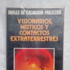 Libros de segunda mano: VISIONARIOS, MÍSTICOS Y CONTACTOS EXTRATERRESTRES - SALVADOR FREIXEDO - DAIMON, 1981 / UFOLOGÍA. Lote 183471781