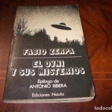 Libros de segunda mano: EL OVNI Y SUS MISTERIOS, FABIO ZERPA. EPÍLOGO ANTONIO RIBERA. EDICIONES NAUTA 1.976, DEFECTOS. Lote 184321506