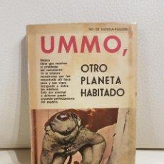 Libros de segunda mano: UMMO, OTRO PLANETA HABITADO - FERNANDO SESMA - UMMO - OVNIS - INCUNABLE . Lote 184897881