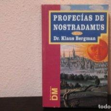 Libros de segunda mano: PROFECIAS DE NOSTRADAMUS DR.KLAUS BERGMAN. Lote 186031997