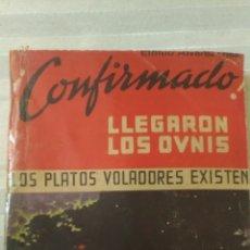Libros de segunda mano: CONFIRMADO LLEGARON LOS OVNIS, POR EMILIO ALVAREZ OJEA - 1977 - ARGENTINA. Lote 186271938